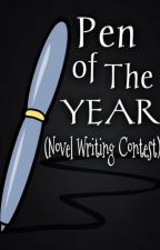 Pen Of The Year (Novel Writing Contest) (2014) (ORDER IS NOW OPEN!)  by PenOfTheYeaR