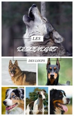 Les descendants des loups by eliseandrea2000