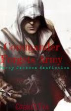 Commander Forget's Army (A Percy Jackson Chaos story) by EvaWOLF14