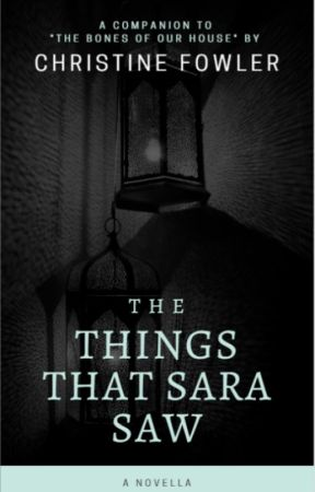 The Things That Sara Saw by ChewieStarface