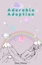 Adorable Adoption by Dino_Prince