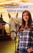 heartland is are home now by darkanglel_28