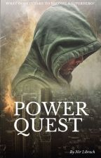 Power Quest by nirlibrach