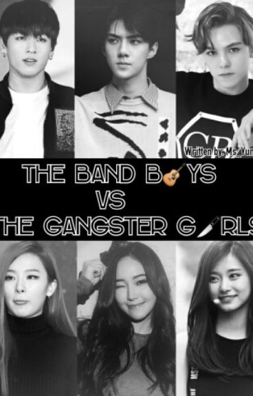 The Band Boys Vs The Gangster Girls