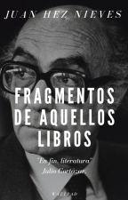 Fragmentos de Aquellos Libros by NJHCarlos