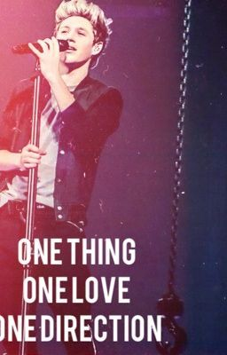 One Thing. One Love. One Direction. ( Niall Horan Fan ... Niall Horan One Thing