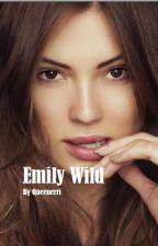 EMILY WILD by AchelliaSugiyono