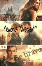 Memories  ~Divergent~ by books4life__