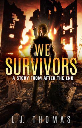 We Survivors [Published Version] by ljthomas