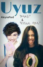 UYUZ by AleynaPard