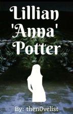 Lillian 'Anna' Potter || Chamber Of Secrets by then0velist