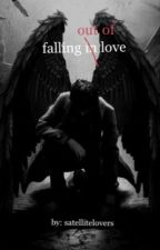 falling out of love by satellitelovers
