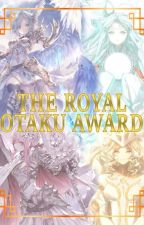 The Royal Otaku Awards by RoyalOtakuAcademy