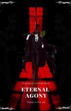 Eternal Agony (Osamu Dazai x Reader) by DazaiLover69