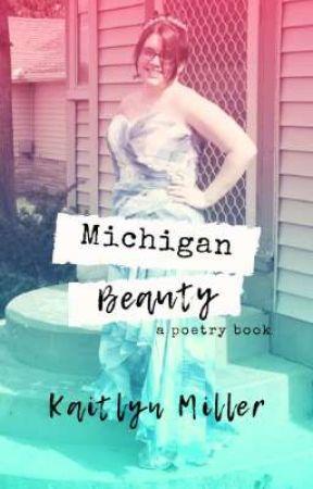 Michigan Beauty • Poetry  by kemillerwrites