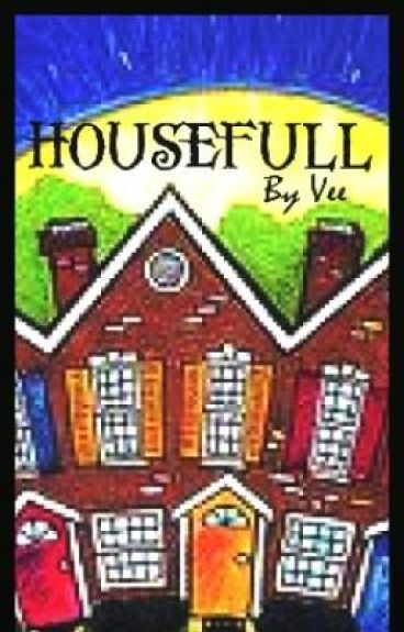 HOUSEFULL by Musicbreatheslife