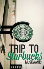 A Trip To Starbucks by Muskaan13