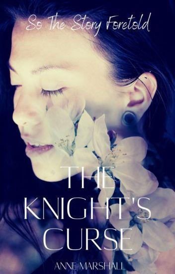 The Knight's Curse