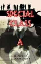 SPECIAL Class A by El_ZERO_0