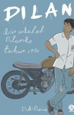 Dilan 1990 (EDISI REVISI) by datcrazygirl_