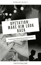 Operation: Mapansin Ni Crush (Operation Book #1) by FaithyFalline