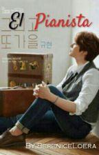 El pianista  Kyuhyun&Tu (ADAPTADA-En Pausa) by BereniceLoera