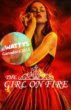 The Girl On Fire (En edición) by mary10401