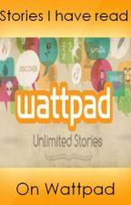 Stories I Have Read On Wattpad by Jemmaleena