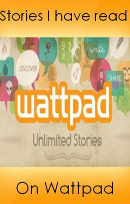 Stories I Have Read On Wattpad
