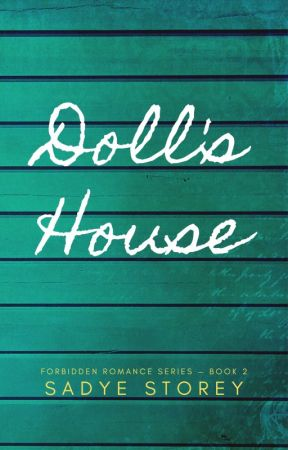 Doll's House by SadyeStories