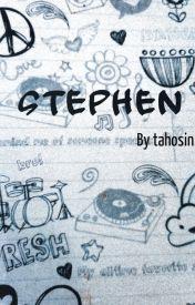 Stephen by tahosin
