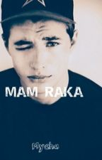 Mam raka by mycha7878