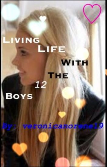 Living Life With The 12 Boys