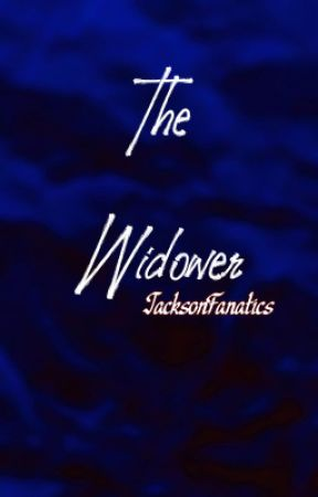 The Widower by JacksonFanatics