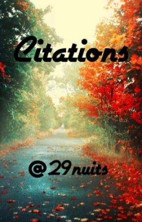 Citations by 29nuits