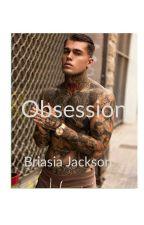 Obession by BriasiaTanayeJackson