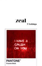 zeal ▰ hes by lofangs