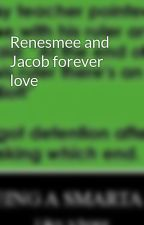 Renesmee and Jacob forever love by Jason__Grace