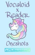 Vocaloid x Reader Oneshots by littlebrokendays