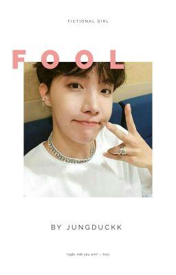 Đọc truyện hoseok| fool