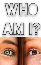 Who am I? by sarahmargaret200