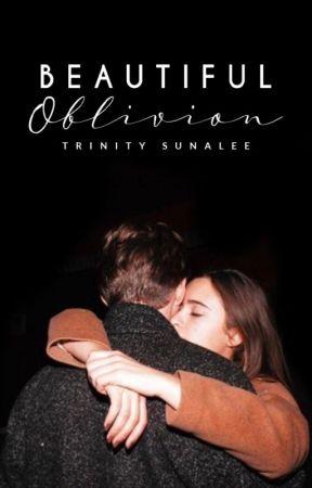 Beautiful Oblivion | ✎ by trinitystories_xo