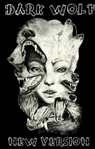 Dark Wolf (New Version)