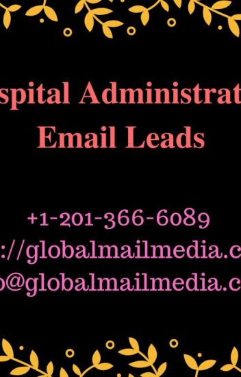 Hospital Administrators Email Leads