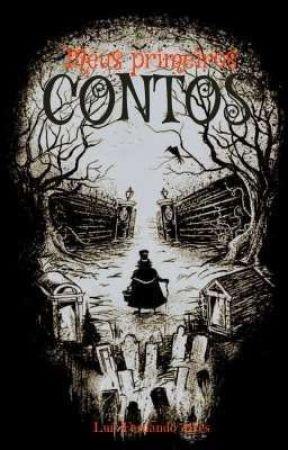 MEUS PRIMEIROS CONTOS by LuisFernandoAlves8