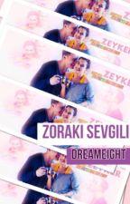 Zoraki Sevgili❤️ by DreamEight