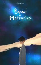 Bumi di Merkurius by aesmunandi
