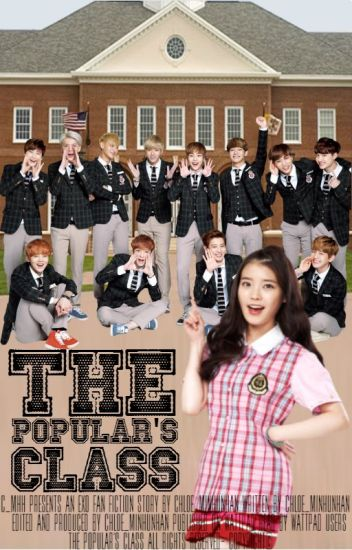 [DISCONTINUED] The Popular's Class [EXO Fan Fic]