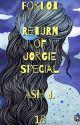 Forlot: Return of Jorgie Special - Book Eighteen by Forlot_Forever