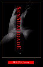 Sensualidade 21 by HeliozyldGuerra